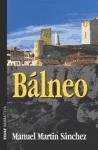 Balneo (Spanish Edition) (8441412758) by Martin, M.