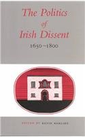 The Politics of Irish Dissent 1650 - 1800