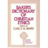 Baker's Dictionary of Christian Ethics (072080356X) by Henry, Carl F.