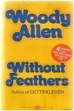 Without Feathers, Side Effects, Getting Even (0352300698) by Allen, Woody
