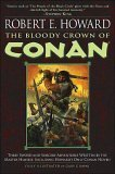 The Bloody Crown of Conan (Conan the Barbarian)