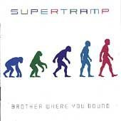 Supertramp - Brother Where You bound? - Zortam Music