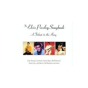 The Elvis Presley Songbook - A Tribute To The King