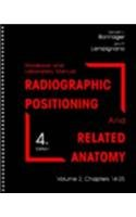 Radiographic Positioning and Related Anatomy: Chapters 14-25