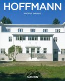 Josef Hoffmann: 1870-1956: In The Realm of Beauty (Taschen Basic Architecture Series)
