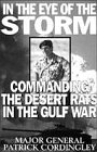 Book cover for In the Eye of the Storm: Commanding the Desert Rats in the Gulf War