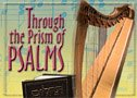 Through the Prism of Psalms: Insights into Sefer Tehillim