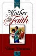 Mother of Faith (Daughters of Faith)