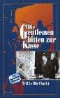 Die Gentlemen bitten zur Kasse 3 - Die Flucht [VHS]