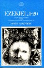 Ezekiel, 1-20: A New Translation With Introduction and Commentary (Anchor Bible, Vol. 22)