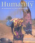 Humanity An Introduction to Cultural Anthropology with by Peoples
