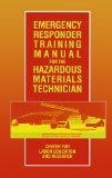 Emergency Responder Training Manual for the Hazardous Materials Technician: Center for Labor Education and Research (Industrial Health  &  Safety)