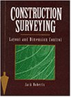 img - for Construction Surveying: Layout and Dimension Control (Construction/Building Trades) book / textbook / text book
