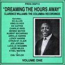 Dreaming The Hours Away: The Columbia Recordings by Clarence Williams