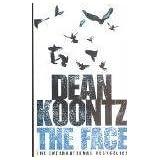 The Face ~ Dean Koontz