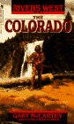 img - for The Colorado (Rivers West, Book 3) book / textbook / text book