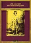 Una Excursion a Los Indios Ranqueles (Spanish Edition)