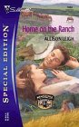 img - for Home on the Ranch (Silhouette Special Edition No. 1633) book / textbook / text book