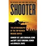 "Shooter: The Autobiography of the Top-Ranked Marine Snipervon ""Jack Coughlin"""