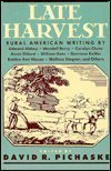 Late Harvest: Rural American Writing (0765197359) by Abbey, Edward