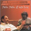 Joe Turner Meets Jimmy Witherspoon: Patcha Patcha All Night Long by Joe Turner and Jimmy Witherspoon
