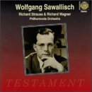 Wolfgang Sawallisch Conducts Richard Strauss & Richard Wagner