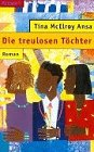 img - for Die treulosen T chter. book / textbook / text book