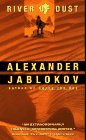 River of Dust (0380778637) by Jablokov, Alexander