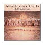 "Music of Ancient Greeksvon ""De Organographia"""