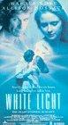 White Light [VHS]