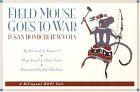 img - for Field Mouse Goes to War/Tusan Homichi Tuwvota : A Bilingual Hopi Tale book / textbook / text book