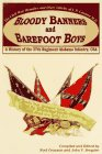 Bloody Banners and Barefoot Boys: A History of the 27th Regiment Alabama Infantry Csa : the Civil War Memoirs and Diary Entries of J. P. Cannon M. D.
