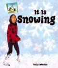 It Is Snowing (Weather (Abdo Publishing))
