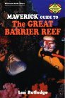 Maverick Guide to the Great Barrier R...