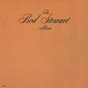 Rod Stewart - The Rod Stewart Album - Zortam Music