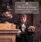 The Art of Dining: A History of Cooking and Eating