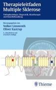 Therapieleitfaden Multiple Sklerose. Pathophysiologie, Diagnostik, Akuttherapie und Dauerbehandlung