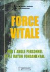 echange, troc Félix Servranx, William Servranx - Force vitale par l'angle personnel