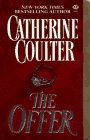 The Offer, CATHERINE COULTER