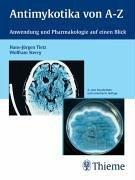 Antimykotika von A-Z. Anwendung und Pharmakologie auf einen Blick