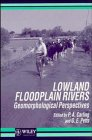 img - for Lowland Floodplain Rivers: Geomorphological Perspectives book / textbook / text book