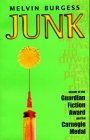 Junk (Puffin Teenage Fiction) Melvin Burgess