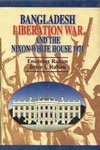 img - for Bangladesh liberation war and the Nixon White House, 1971 book / textbook / text book