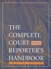 img - for The Complete Court Reporter's Handbook (3rd Edition) book / textbook / text book