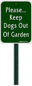 small discreet please keep dogs out of garden sign and 1ft steel post mounted to. Black Bedroom Furniture Sets. Home Design Ideas