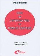 Guide du contentieux pénal du permis de construire