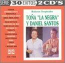 echange, troc Tona La Negra, Daniel Santos - Boleros Tropicales / 30 Exitos