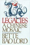 Image for Legacies:  A Chinese Mosaic
