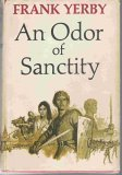 An Odor of Sanctity A Novel of Medieval Moorish Spain