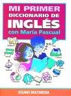 Mi Primer Diccionario De Ingles (Spanish Edition)